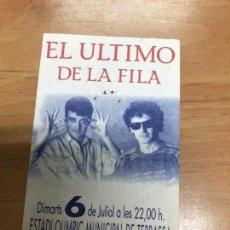 Entradas de Conciertos: ENTRADA CONCIERTO EL ULTIMO DE LA FILA ESTADI OLIMPIC MUNICIPAL DE TERRASA . Lote 162927026