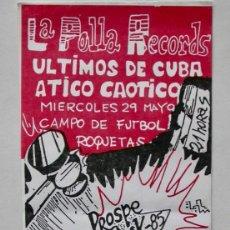 Entradas de Conciertos: ENTRADA LA POLLA RECORDS/ÚLTIMOS DE CUBA/ÁTICO CAÓTICO, EN BARCELONA AÑO 1985 (ENTRADA SIN CORTAR). Lote 165519766