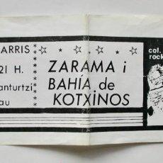 Entradas de Conciertos: ENTRADA DE ZARAMA Y BAHÍA DE KOTXINOS EN EL ATENEU POPULAR 9 BARRIS DE BCN, AÑO 1987. Lote 165537510