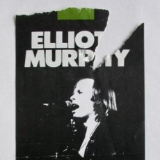 Entradas de Conciertos: ENTRADA DE ELLIOT MURPHY EN LA SALA ZELESTE DE BARCELONA, AÑO 1988. Lote 165539226