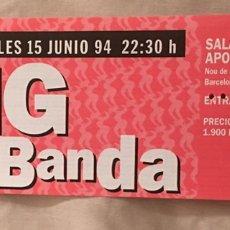 Entradas de Conciertos: ENTRADA CONCIERTO NG LA BANDA BARCELONA. Lote 165550768