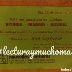 Entradas de Conciertos: BOB DYLAN. VALE DE PLAZA DE BUS VITORIA - MADRID - VITORIA PARA EL CONCIERTO DEL 26/6/1984. 10 X 14 . Lote 166068378