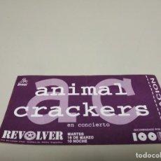 Entradas de Conciertos: 519- ENTRADA ORIGINAL ANIMAL CRACKERS 16/03/ 80/90 S REVOLVER CLUB. Lote 166298410