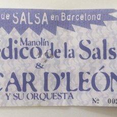 Entradas de Conciertos: ENTRADA FESTIVAL SALSA BARCELONA OSCAR D'LEON Y EL MEDICO DE LA SALSA. Lote 167144780