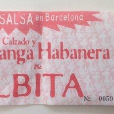 Entradas de Conciertos: ENTRADA FESTIVAL DE SALSA BARCELONA ALBITA Y LA CHARANGA HABANERA. Lote 167145126