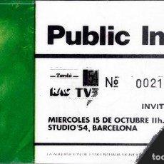 Biglietti di Concerti: ENTRADA ORIGINAL JOHNNY ROTTEN PIL EN ESTUDIO 54- 15 / 10 / 1991. Lote 168478048