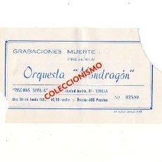 Entradas de Conciertos: 1982. ORQUESTA MONDRAGÓN. SEVILLA. ENTRADA CONCIERTO.. Lote 168874180