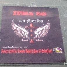 Entradas de Conciertos: LA HERIDA (TRIBUTO A HEROES DEL SILENCIO) , ENTRADA DE CONCIERTO.. Lote 169443128