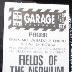 Entradas de Conciertos: FIELDS OF THE NEPHILIM FLYER ORIGINAL CONCIERTO GARAGE VALENCIA SPAIN 1988 MINT CONCERT. Lote 169795168