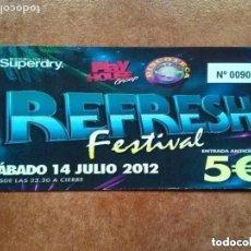 Entradas de Conciertos: REFRESH FESTIVAL 2012. ENTRADA CONCIERTO. Lote 171110285