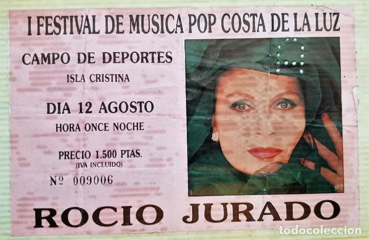 ENTRADA CONCIERTO ROCÍO JURADO. ISLA CRISTINA HUELVA AÑO 1987 (Música - Entradas)