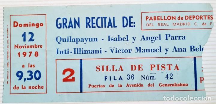 ENTRADA GRAN RECITAL CON ANA BELÉN Y VÍCTOR MANUEL, ENTRE OTROS. 1978 (Música - Entradas)