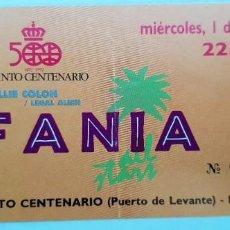 Entradas de Conciertos: ENTRADA FESTIVAL FANIA 1990 HUELVA. Lote 171445003