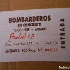 Bilhetes de Concertos: BOMBARDEROS. Lote 172246458