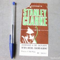 Entradas de Conciertos: ENTRADA DEL CONCIERTO DE STANLEY CLARKE. TEATRO ALBENIZ. MADRID 1994. Lote 172249200