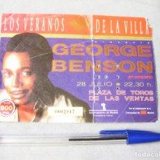 Entradas de Conciertos: ENTRADA DEL CONCIERTO DE GEORGE BENSON - LOS VERANOS DE LA VILLA. PLAZA DE TOROS DE LAS VENTAS. 1986. Lote 172250285