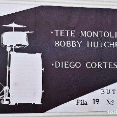 Entradas de Conciertos: ENTRADA CONCIERTO JAZZ TETE MONTOLIU Y DIEGO CORTES. HUELVA AÑO 1984. Lote 172471052