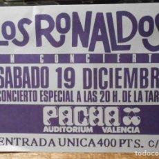 Entradas de Conciertos: LOS RONALDOS COQUE MALLA FLYER ORIGINAL PACHA AUDITORIUM VALENCIA SPAIN 1987 SIN USAR. Lote 172581875