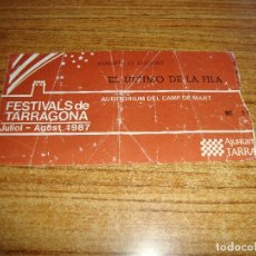 Entradas de Conciertos: (ALB-TC-105) ENTRADA CONCIERTO EL ULTIMO DE LA FILA. Lote 173705230