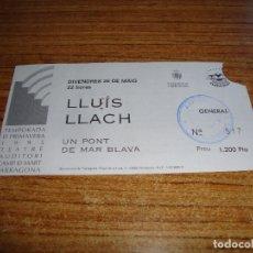 Entradas de Conciertos: (ALB-TC-105) ENTRADA CONCIERTO LLUIS LLACH. Lote 173705254