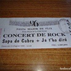 Entradas de Conciertos: (ALB-TC-105) ENTRADA CONCIERTO SOPA DE CABRA Y JA T'HO DIRE. Lote 173705549