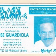 Bilhetes de Concertos: ENTRADA INVITACION SEÑORITA SALA DE BAILE BLACKCELONA. JOSE GUARDIOLA Y ORQUESTA METROPOL. Lote 175634887