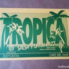 Entradas de Conciertos: ENTRADA CONCIERTO JAZZ BANDA TROPICA - CAFE DEL MAR CASTELLÓN. Lote 176780350