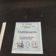 Entradas de Conciertos: ENTRADA DE CONCIERTO ENFERMOS. Lote 177512918
