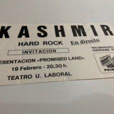 Biglietti di Concerti: ENTRACA CONCIERTO KASHMIR PRESENTACION CD PROMISED LAND 19 FEBRERO 1993 TEATRO U. LABORAL GIJON. Lote 178200193