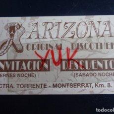 Entradas de Conciertos: VIP , FLYER, ENTRADA O PASE DE LA DISCOTECA ARIZONA - CARRETERA TORRENTE MONTSERRAT ( VALENCIA ) . Lote 179019997