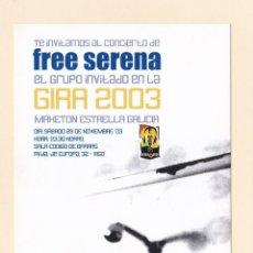 Entradas de Conciertos: POSTAL INVITACION MAKETON ESTRELLA GALICIA. GIRA 2003. CONCIERTO FREE SERENA. 40 PRINCIPALES . Lote 180015231