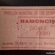 Entradas de Conciertos: ENTRADA CONCIERTO : RAMONCIN + DOBLE CERO - PABELLÓN MUNIIPAL DE LOS DEPORTES - JUEVES, 13 DE ABRIL. Lote 180204992