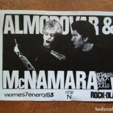 Entradas de Conciertos: ALMODOVAR Y MCNAMARA. ROCK-OLA 1983 ENTRADA. Lote 183082116