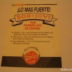 Entradas de Conciertos: FLYER BON JOVI COCA-COLA POR PRIMERA VEZ EN ESPAÑA MADRID BARCELONA SAN SEBASTIAN. Lote 183296042