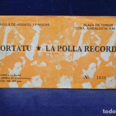 Entradas de Conciertos: KORTATU - LA POLLA RECORDS - ENTRADAS . Lote 183367618