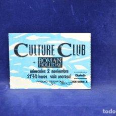 Entradas de Conciertos: CULTURE CLUB - ROMAN HOLLIDAY - ENTRADAS. Lote 183367788