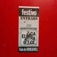Entradas de Conciertos: ENTRADA GENÉRICA DE: EL GARAGE, SALA DE ROCK & ROLL (1985) - SAN IGNACIO - DEUSTO, BILBAO -. Lote 183513262