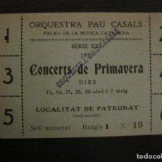 Entradas de Conciertos: BARCELONA-ORQUESTRA PAU CASALS-PALAU DE LA MUSICA CATALANA-ENTRADA-ANY 1931-VER FOTOS-(V-18.256). Lote 184465250