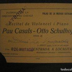Entradas de Conciertos: BARCELONA-ENTRADA INVITACIO RECITAL ORQUESTRA PAU CASALS OTTO SCHULHOF-ANY 1931-VER FOTOS-(V-18.261). Lote 184467531