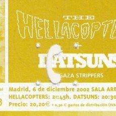Entradas de Conciertos: THE HELLACOPTERS + DATSUNS - ENTRADA - MADRID SALA ARENA 2001 #. Lote 186012970