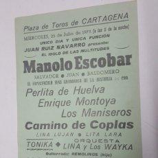 Entradas de Conciertos: FOLLETO CONCIERTO MANOLO ESCOBAR AÑO 1973 PLAZA DE TOROS DE CARTAGENA. Lote 186264838
