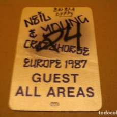 Entradas de Conciertos: NEIL YOUNG AND CRAZY HORSE BACKSTAGE EN TELA COMPLETO EUROPE 1987 . Lote 186327092