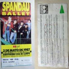 Entradas de Conciertos: ENTRADA ORIGINAL CONCIERTO SPANDAU BALLET 1987 AUDITORIUM CASA DE CAMPO MADRID. Lote 188811995