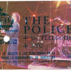 Entradas de Conciertos: ENTRADA THE POLICE - DR FEELGOOD - XTC - 1980 - PLAZA TOROS MONUMENTAL BARCELONA - OLD CHAP CONCERTS. Lote 190693427