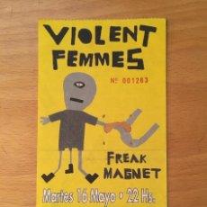 Entradas de Conciertos: VIOLENT FEMMES. ENTRADA . BARCELONA .. Lote 190878017