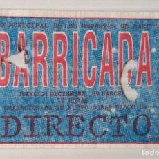 Entradas de Conciertos: ENTRADA BARRICADA PALACIO MUNICIPAL DE LOS DEPORTES. BARCELONA. Lote 192349340