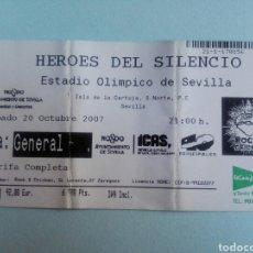 Entradas de Conciertos: ENTRADA CONCIERTO HÉROES DEL SILENCIO - ESTADIO OLÍMPICO DE SEVILLA - 20 DE OCTUBRE DE 2007. Lote 194206180