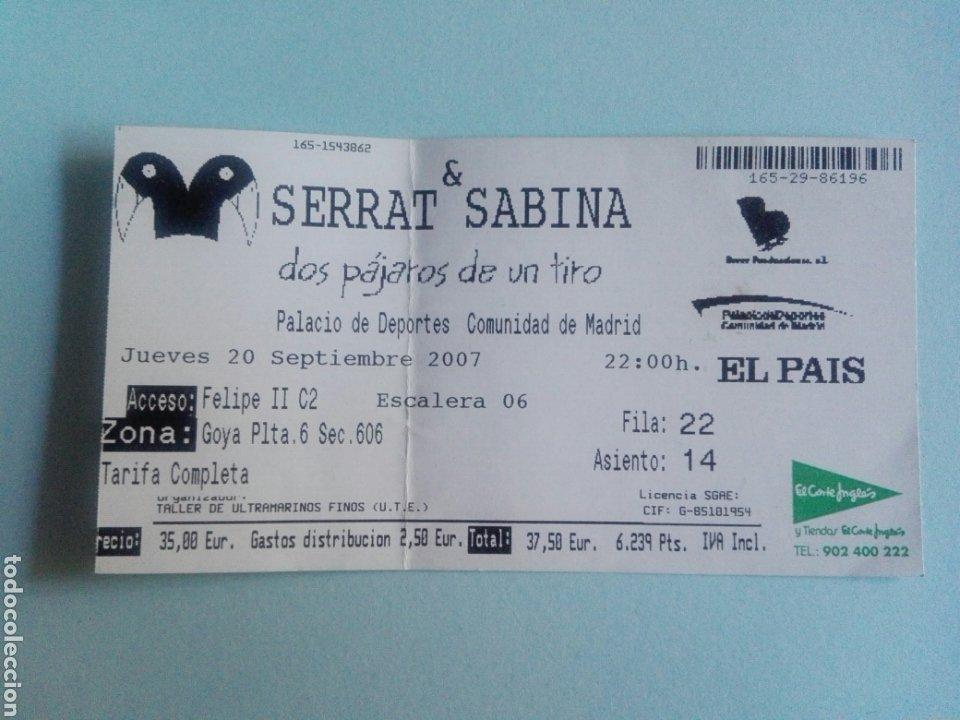 ENTRADA SERRAT Y SABINA DOS PÁJAROS DE UN TIRO-PALACIO DE DEPORTE MADRID - 20 DE SEPTIEMBRE DE 2007 (Música - Entradas)