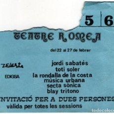 Entradas de Conciertos: TEATRE ROMEA FEBRER 1976 JORDI SABATÉ, TOTI SOLER, ETC.. Lote 194223291