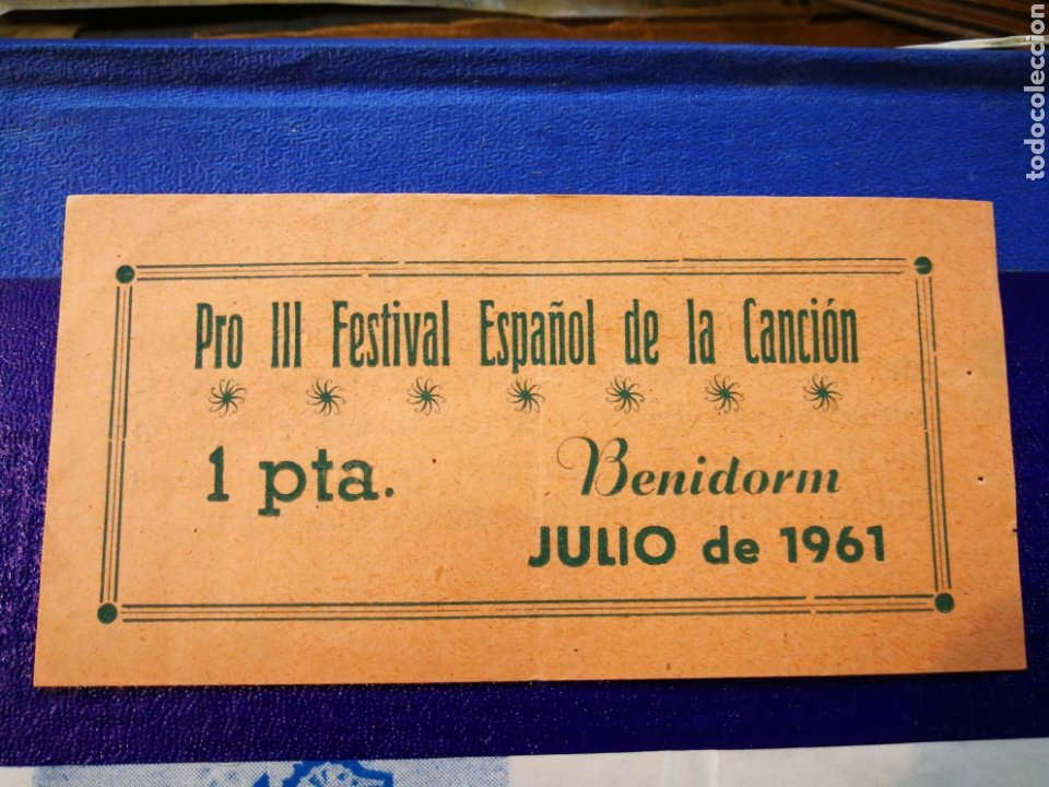 Entradas de Conciertos: LOTE DE 6 ENTRADAS PARA III FESTIVAL ESPAÑOL DE LA CANCIÓN. BENIDORM JULIO 1961. - Foto 2 - 194320475